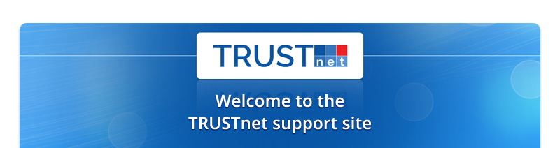 Welcome to the TRUSTnet support site